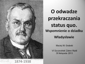 Wspomnienie o dziadku - Maciej Grabski - SZM 2013